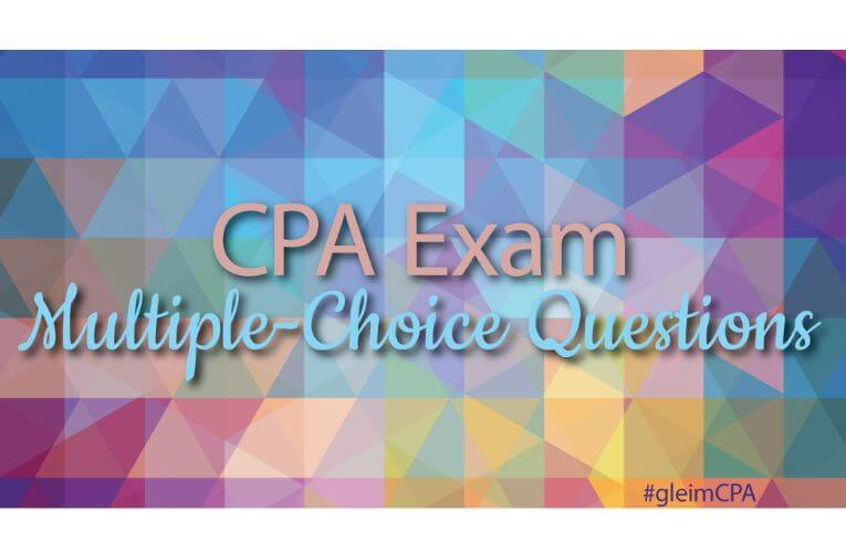 CPA Exam multiple-choice questions